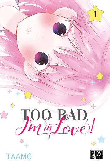 Manga numérique Too Bad I'm In Love - Tome 1 gratuit (Dématérialisé)