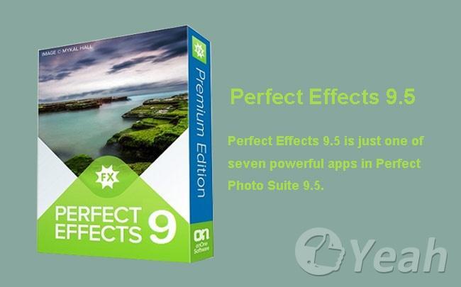 Logiciel Perfect Effects 9.5 Premium Edition gratuit sur PC ou Mac