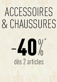 40% de réduction dès 2 articles achetés sur les accessoires et chaussures