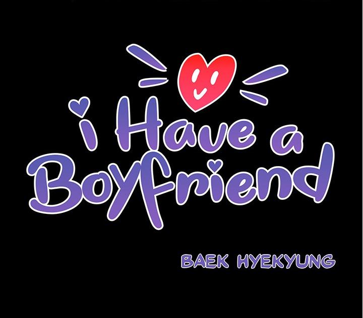 23 Épisodes du Webtoon : I have a Boyfriend lisible gratuitement (Dématérialisé, delitoon)