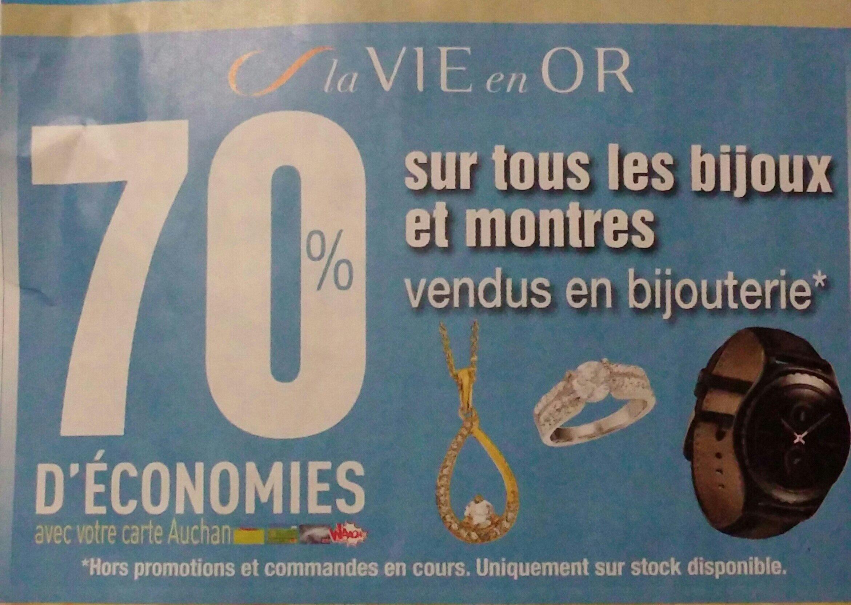 70% de remise sur votre carte Auchan sur tous les bijoux et montres en bijouterie