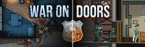 War On Doors Collection: Door Kickers + Door Kickers: Action Squad (Dématérialisé - Steam)