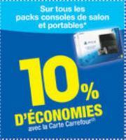 10% crédités sur la carte Carrefour sur tous les packs consoles de salon et portables