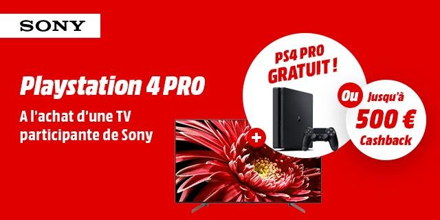 Une TV Sony achetée parmi une sélection = Une PS4 Pro offerte ou jusqu'a 500€ remboursés (Frontaliers Belgique)