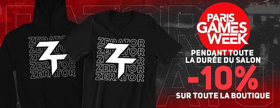 10% de réduction sur tout la boutique ZeratoR (boutiquezerator.com)