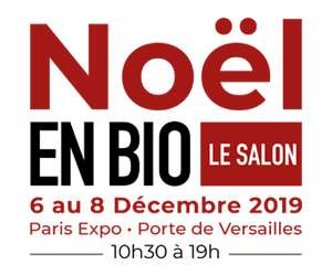Invitation Gratuite pour le Salon Noël en Bio et ViniBio - Paris Porte de Versailles (75)