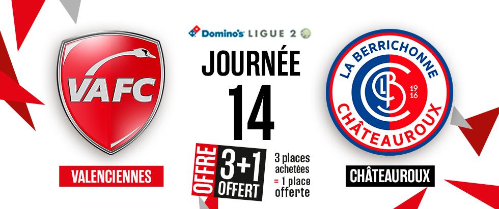 3 Places achetés = 1 Places offerte pour la 14ème Journée Valenciennes - Châteauroux (Stade du Hainaut 59)