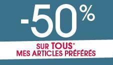 """50% de réduction à partir du 2ème article (hors produits """"Les moins chers"""" et """"articles déjà remisés"""")"""
