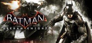 Batman: Arkham Knight sur PC (Dématérialisé - Steam)