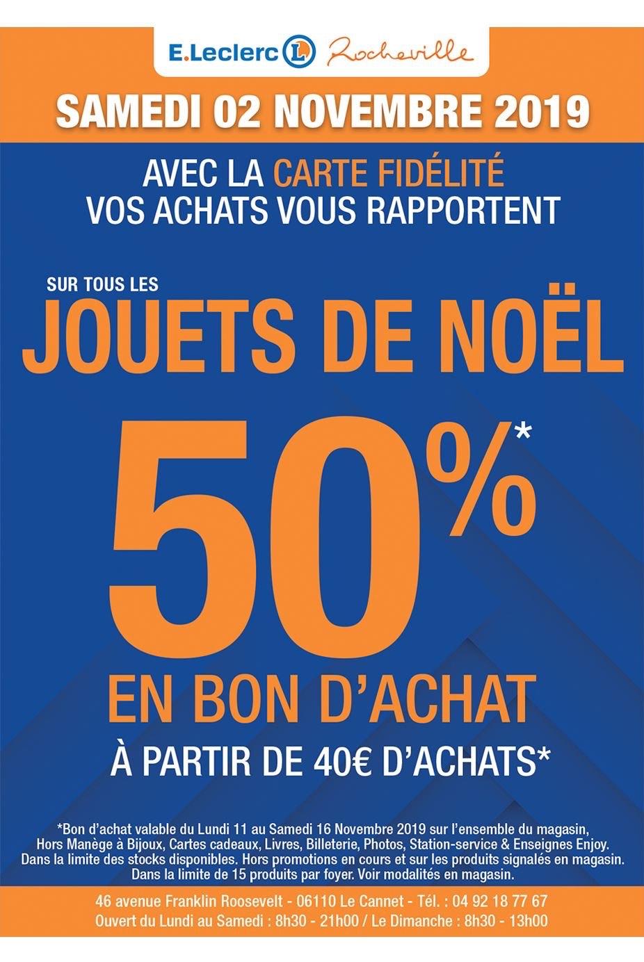 50% offerts en bon d'achat dès 40€ sur le rayon Jouets - Leclerc Rocheville (06)