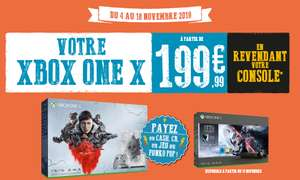 Console Xbox One X en Promotion - Ex: 199,99€ en revendant votre Console Nintendo Switch ou PS4 Pro