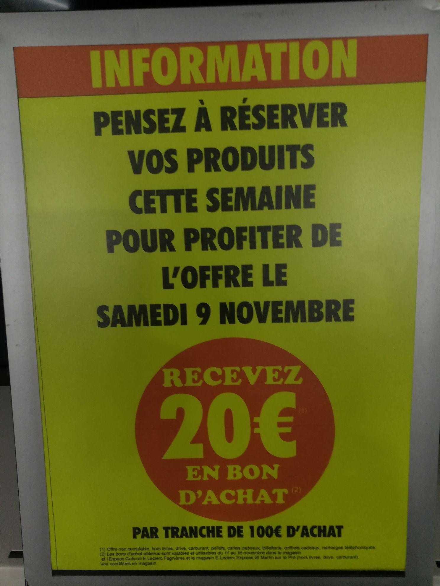20€ offerts en bon d'achat tous les 100€ d'achat - Fagnières (51)