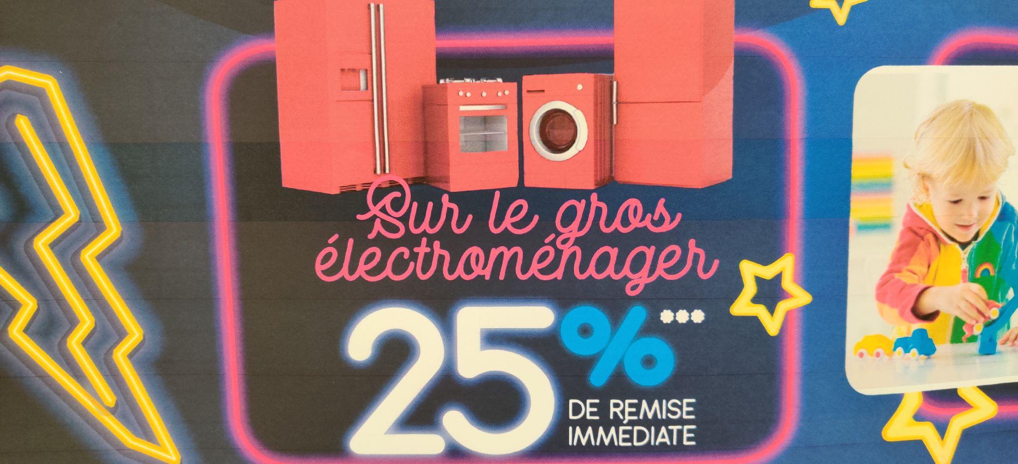 25% de remise immédiate sur tout le gros électroménager (hors promotions) - St-Avold (57)