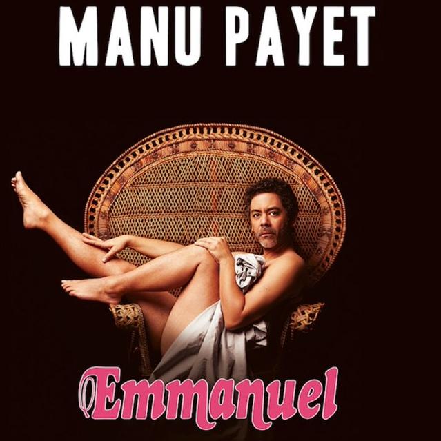 """1 place à 11.25€ ou 2 places à 18.75€ pour le spectacle """"Emmanuel"""" de Manu Payet à la bourse du Travail à Lyon le 20 novembre 2019"""