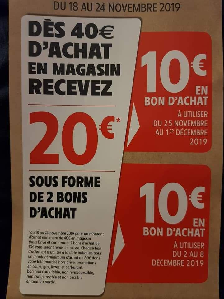 20€ offerts sous forme de 2 bons d'achats dès 40€ de courses (1 bon utilisable par semaine)