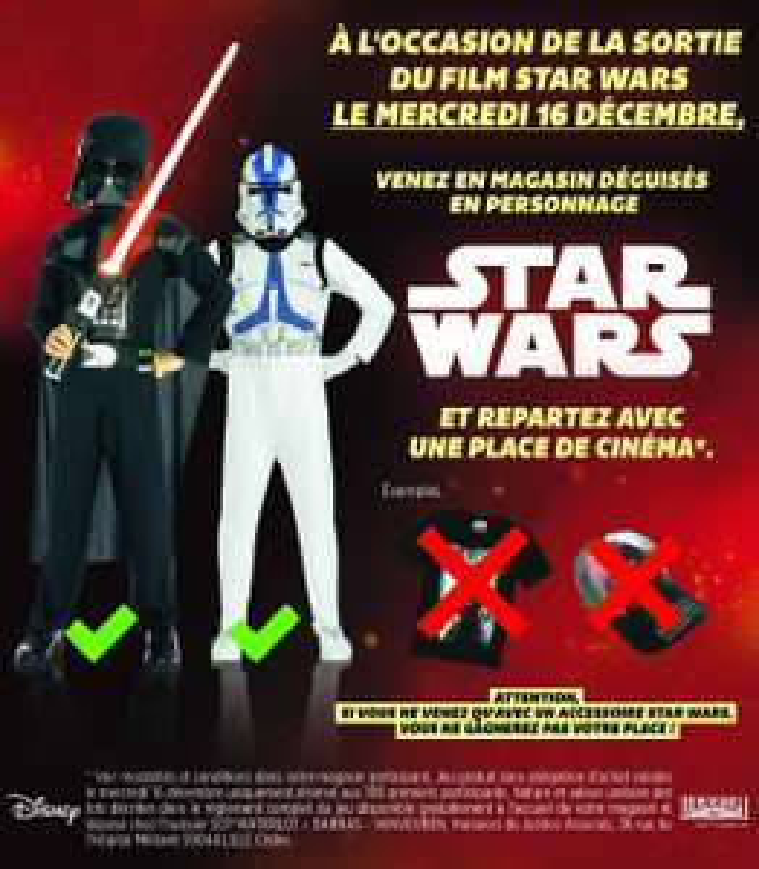 1 place de cinéma offerte en venant déguisé en personnage Star Wars