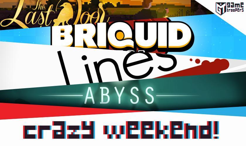 Game Troopers Crazy Weekend : Abyss, Lines, Briquid Mini, The Last Door Gratuits sur Windows Phone