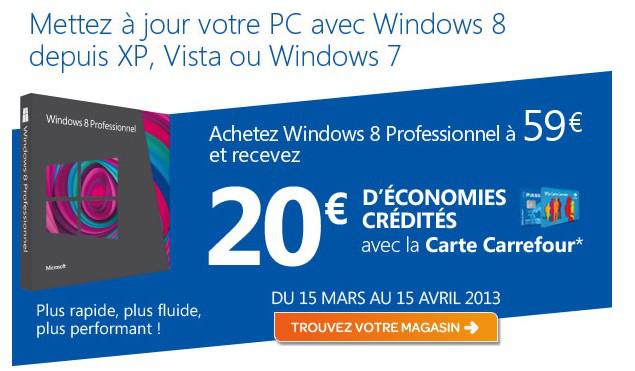 Mise à jour Windows 8 Pro  (+ 20€ crédités sur Carte Carrefour)