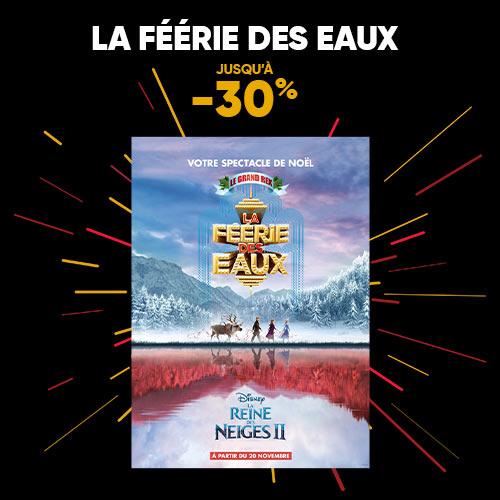 Jusqu'à -50% sur de nombreux spectacles - Ex: La féérie des eaux et la reine des neiges 2, Grand Rex, Paris