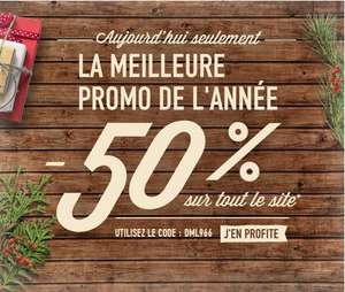 50% de réduction sur tout le site  PROLONGATION jusqu'au 15/12/2015