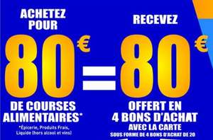 80€ offert en 4 bons d'achat dès 80€ d'achats sur le rayon alimentaire - Grand Pineuilh (33)