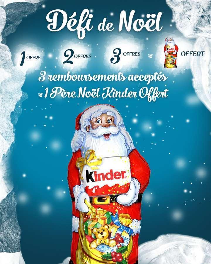 Père noël Kinder offert pour 3 demandes de remboursement effectuées entre le 16 et 20 décembre