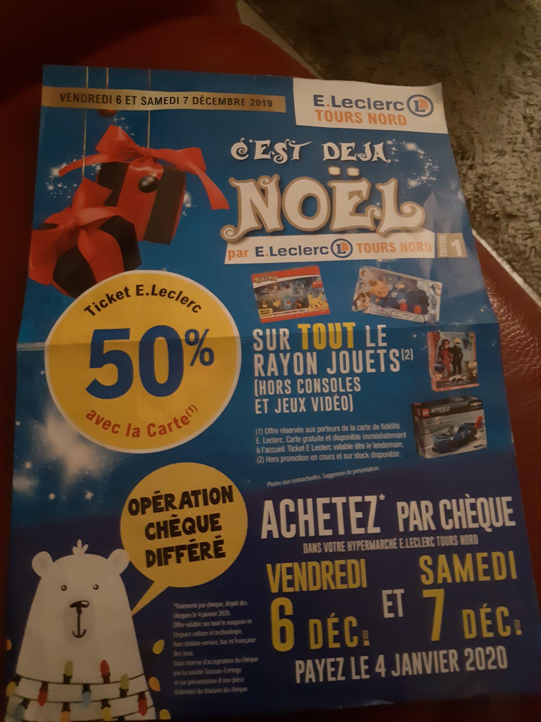[Carte de fidélité] 50% remboursés en tickets E.Leclerc sur le rayon Jouet (hors consoles et jeux vidéo) - Tours Nord (37)