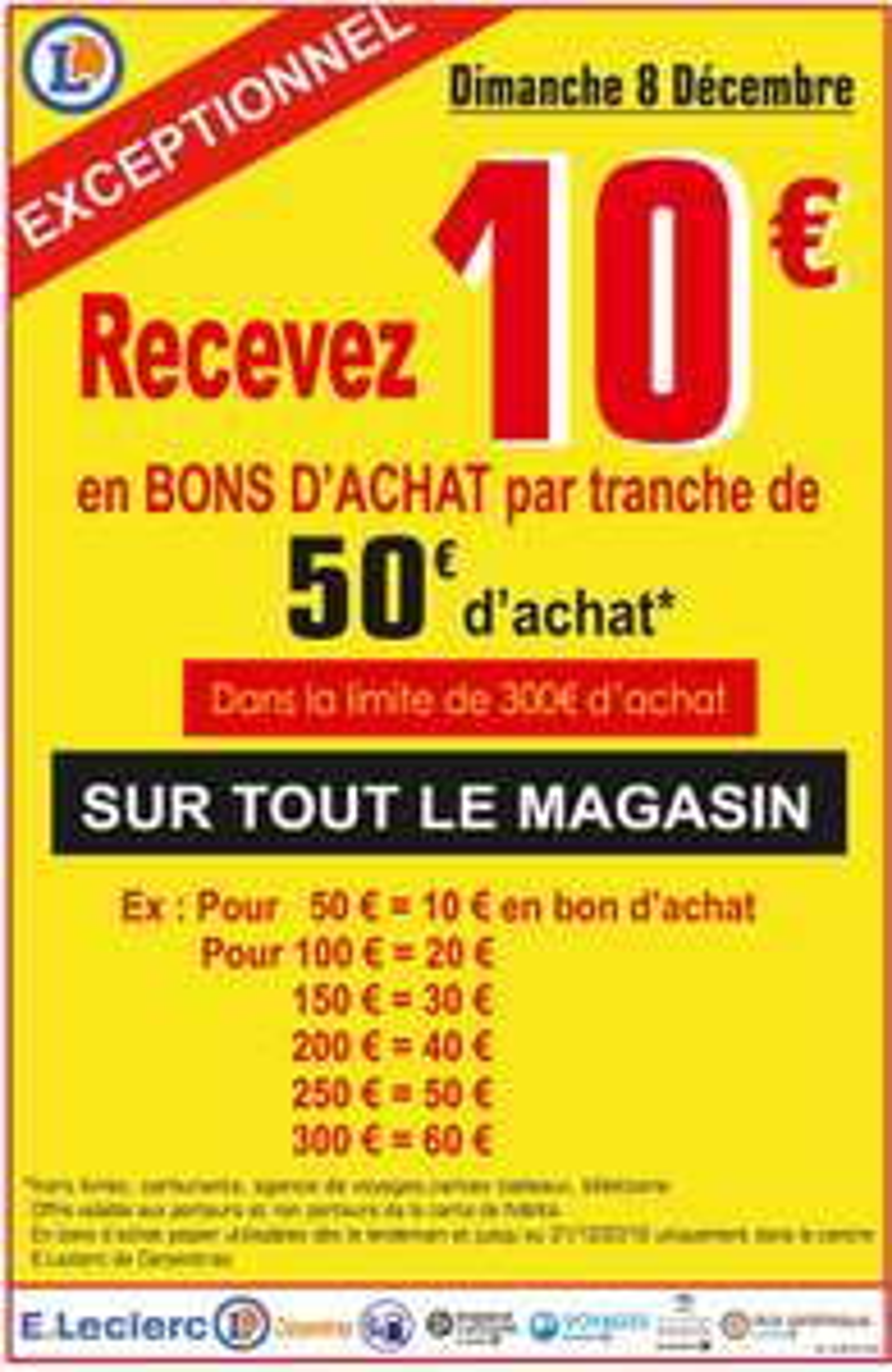 10€ offerts par tranche de 50€ en bon d'achat - Leclerc 84