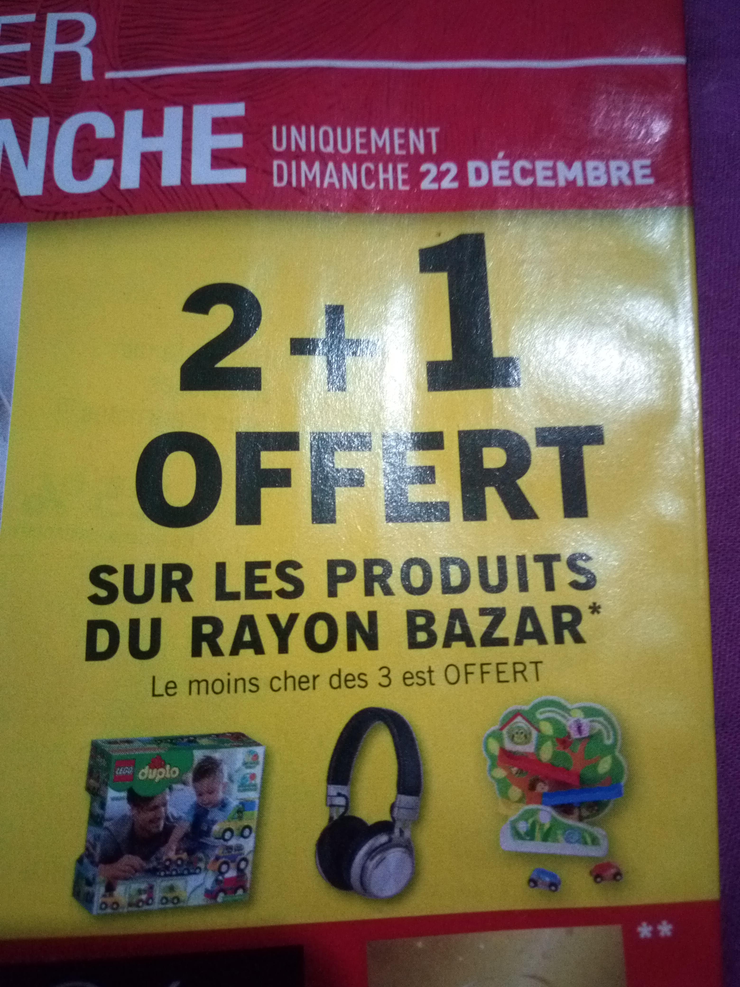 2 produits achetés sur tous le rayon bazar Electroménager, Outillage, Jouet = 1 offert