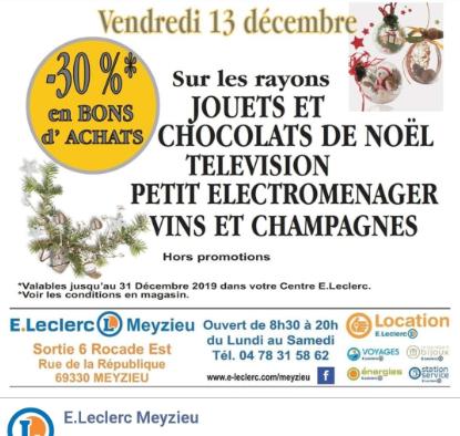 30% remboursés en bons d'achats sur les Jouets, les Chocolats de Noël, Télévisions, Petit Electroménager, Vins et Champagnes - Meyzieu (69)