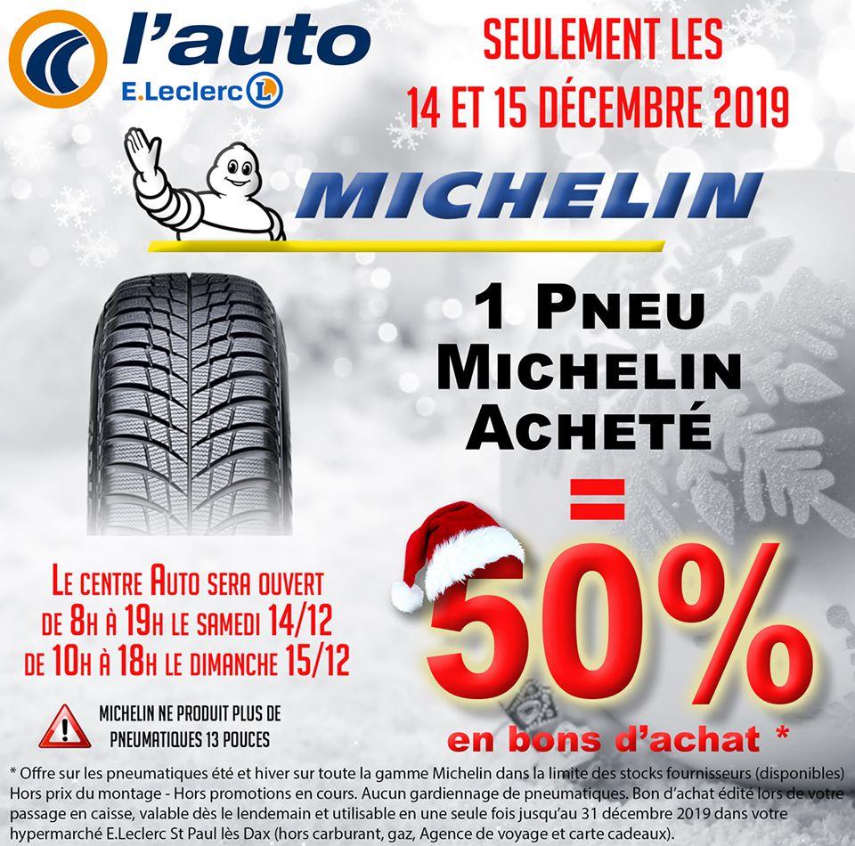 50% en bon d'achat pour l'achat d'un pneu Michelin - Leclerc St-Paul-lès-Dax (40)