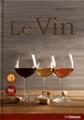 Livre Le vin par André Dominé