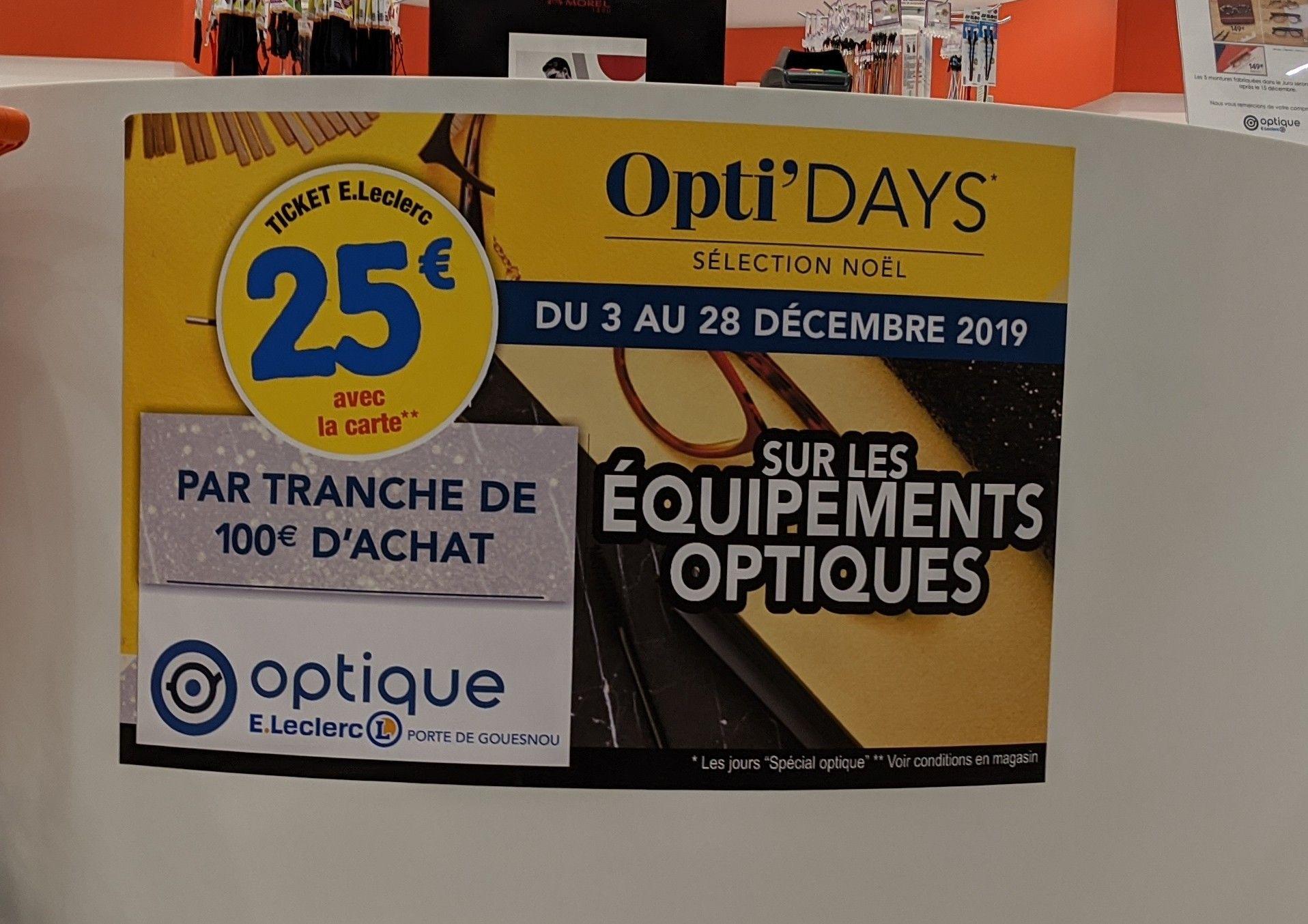 25€ offert en bon d'achat par tranche de 100€ d'achat sur les équipements optiques - Leclerc Gouesnou - Kergaradec (29)