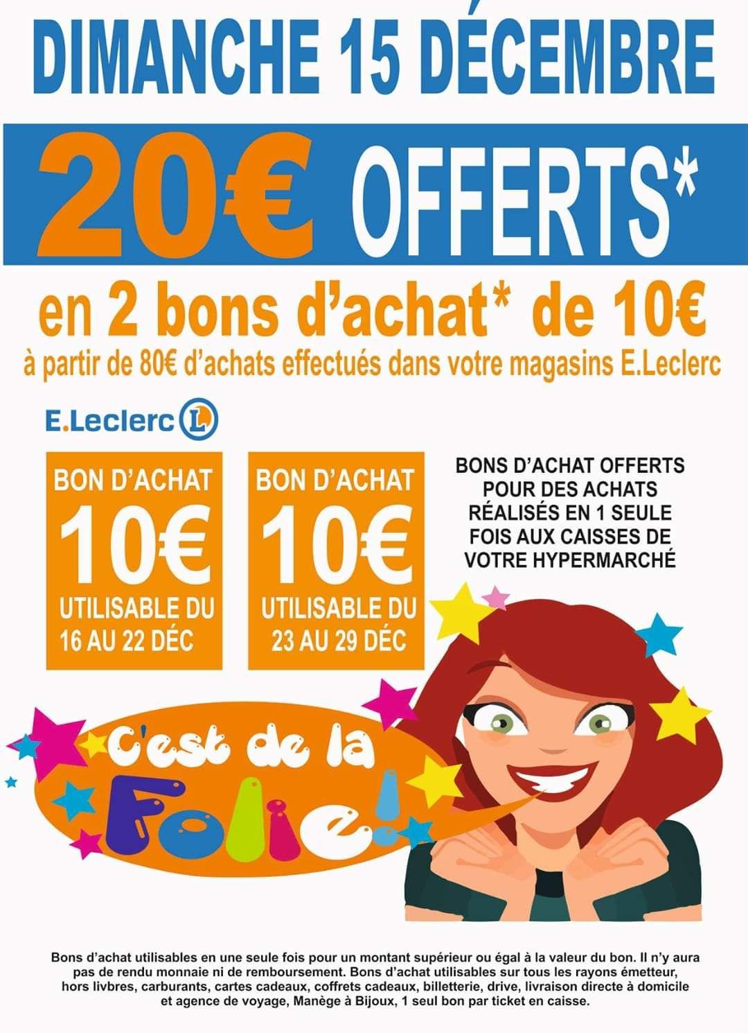 20€ offerts en 2 bons d'achats dès 80€ d'achat chez Leclerc - Saint-Dizier (52)
