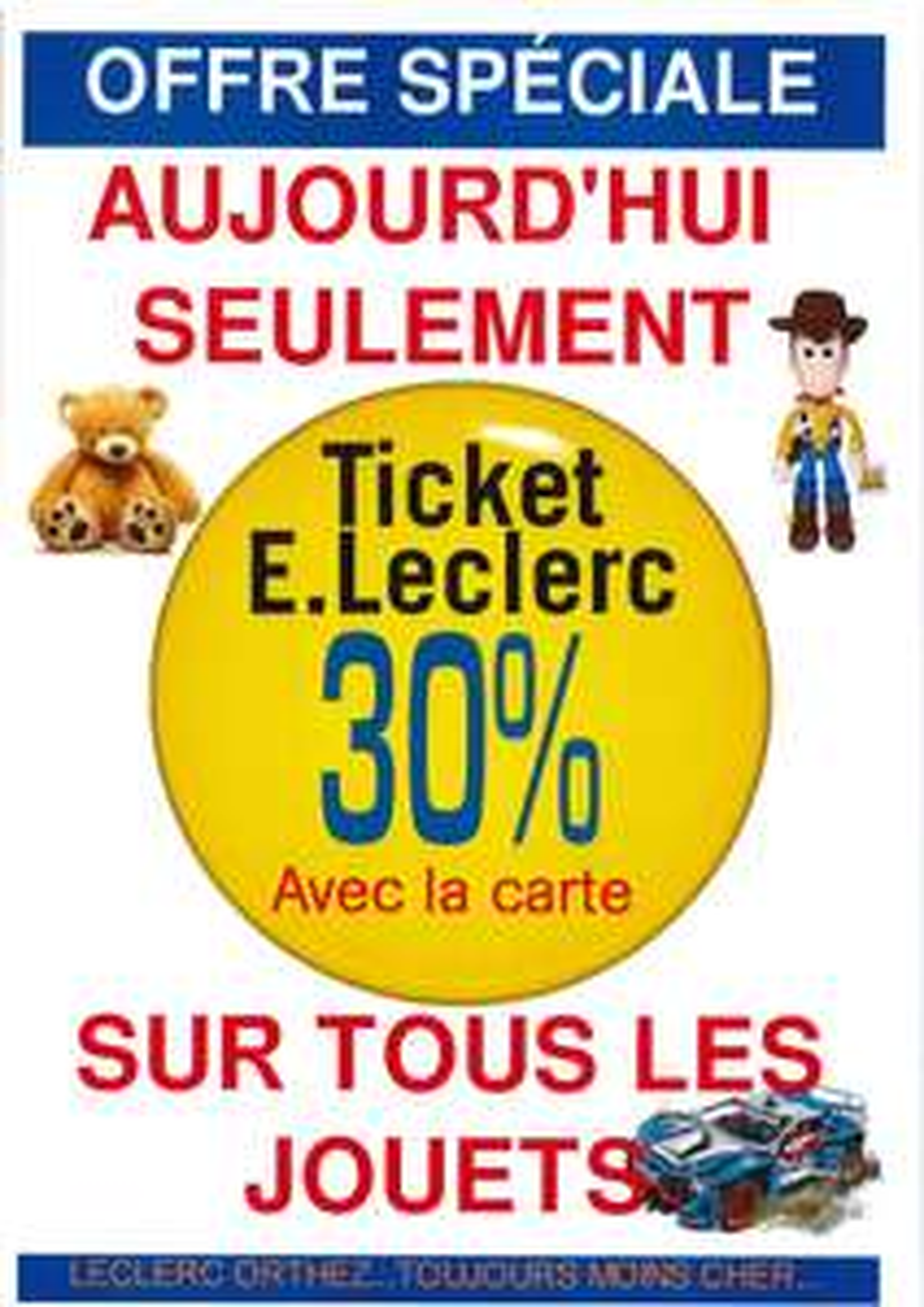 30% remboursés sur la carte fidélité sur le rayon Jouets - Orthez (64)