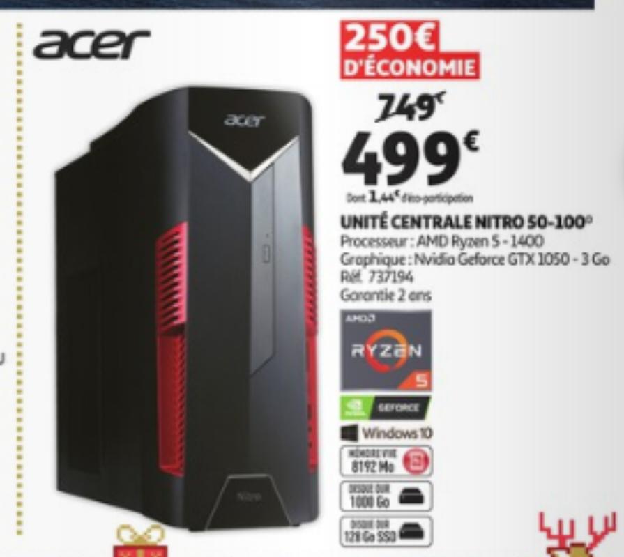 PC Acer Nitreo 50-100 - Ryzen 5-1400, GTX-1050 (3 Go), 8 Go de RAM, 1 To + 128 Go en SSD, Windows 10 - Saint Sébastien sur Loire (44)