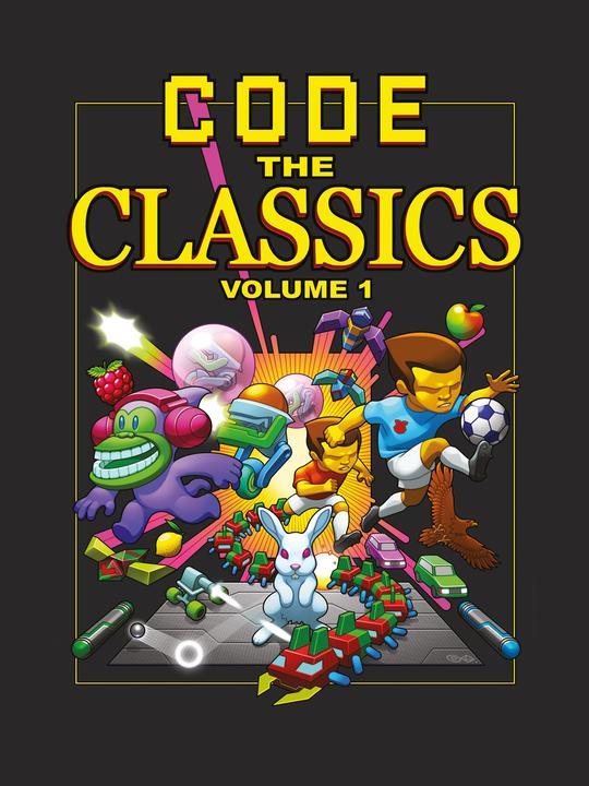"""Livre numérique """"Code the Classics – Volume 1 Raspberry Pi"""" Gratuit (Dématérialisé - Anglais) - raspberrypi.org"""