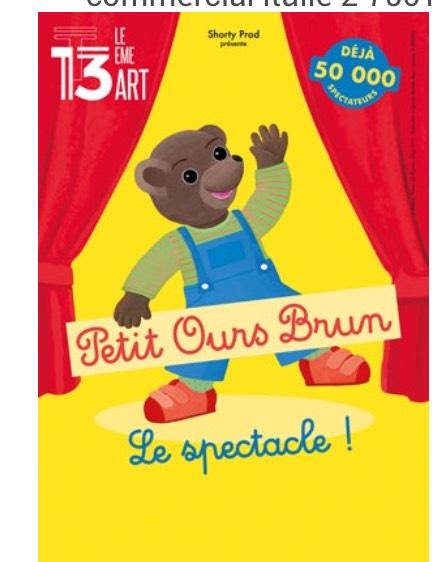 Billet pour le spectacle Petit Ours Brun du 13 février au 12 avril - Le 13eme Art Paris 13 (75)