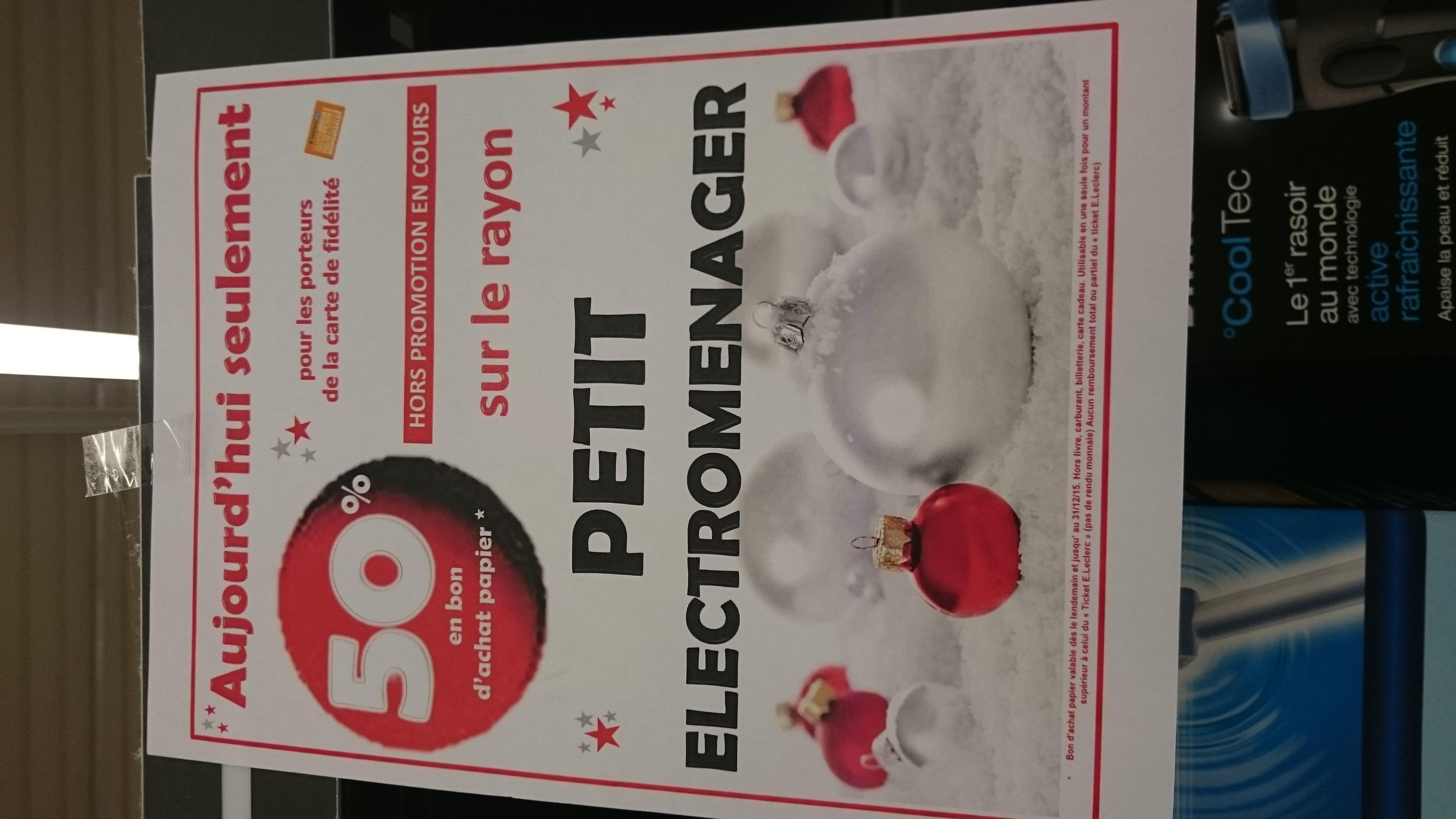 50% offers en ticket leclerc sur TOUT le petit électroménager