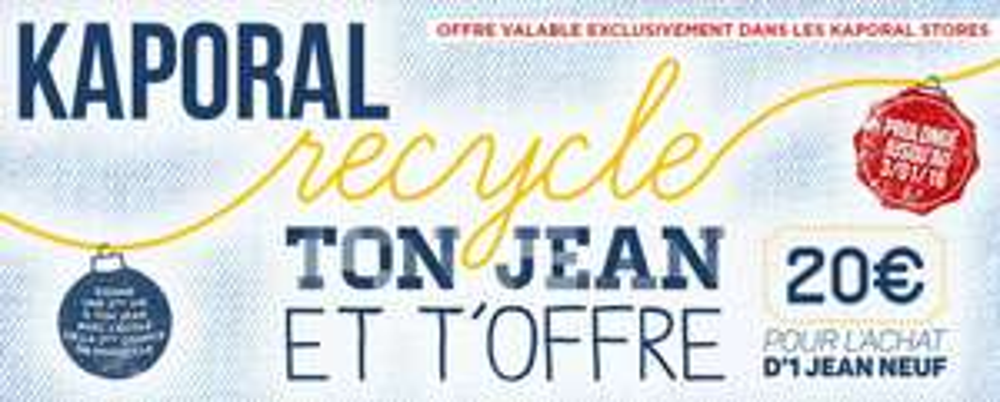 20€ de réduction sur l'achat d'un jean en l'échange d'un ancien jean