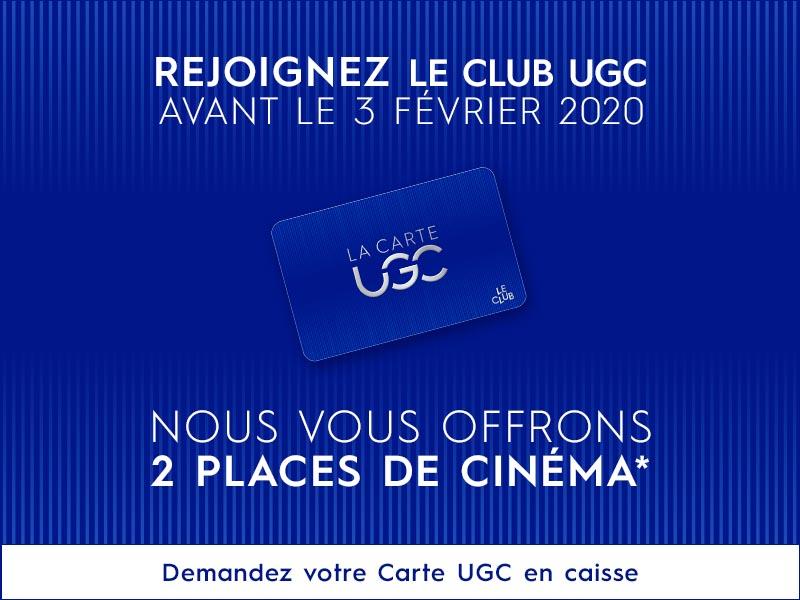 [Nouveaux Adhérents UGC Club] 200 points de fidélité + 1 Place de cinéma offerte