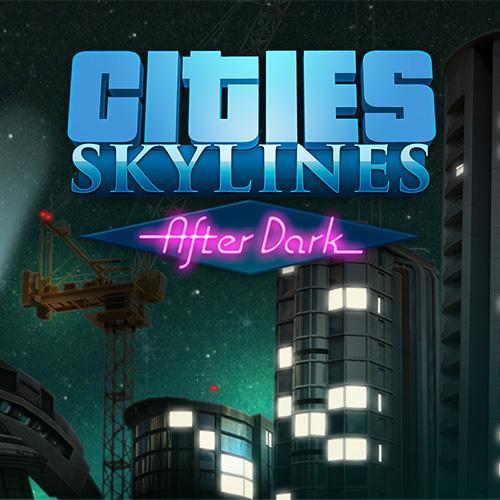 """Cities Skyline : Afterdark sur PC (DLC - Steam) + Bedlam (offert) + un """"christmas gift"""" (offert)"""