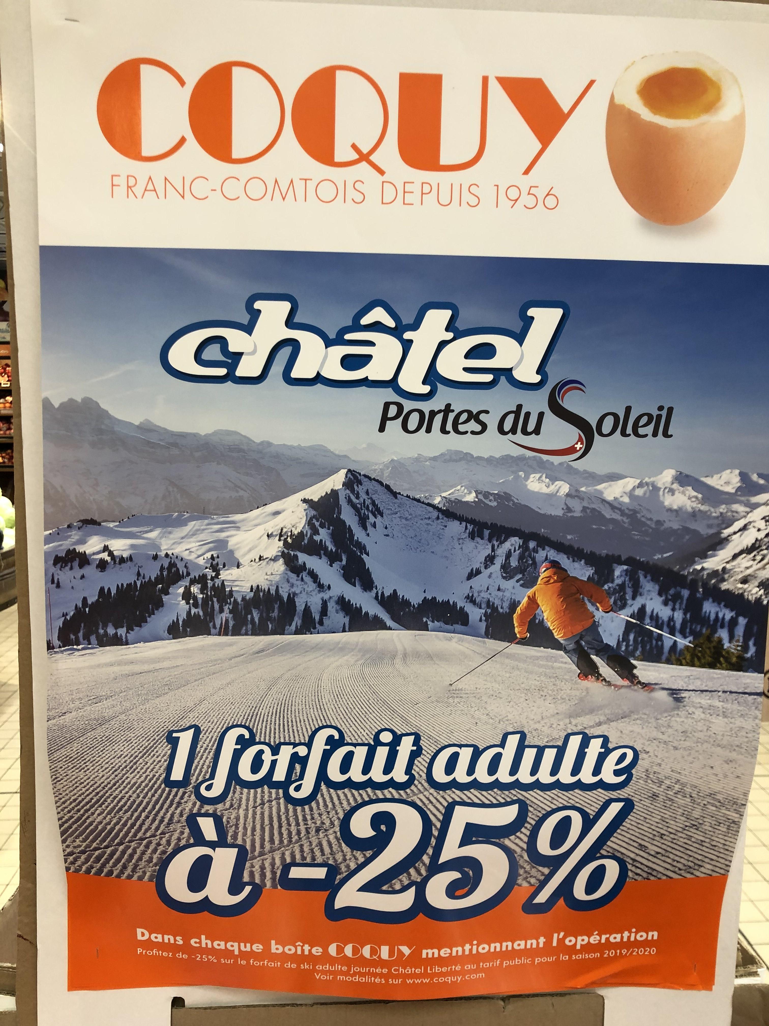 25% de réduction sur un forfait ski Châtel pour l'achat d'une boîte d'œuf Coquy