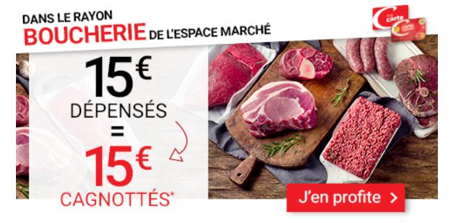 15€ Dépensés en Rayon Boucherie = Bon d'achat de 15€ dès 80€ d'achat