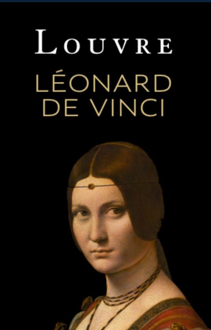 Nocturnes Gratuites pour l'Exposition Léonard de Vinci au Musée du Louvre - Paris (75)