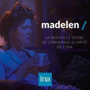 3 mois d'abonnement offerts sur la plateforme de streaming illimité Madelen de l'INA (madelen.ina.fr)