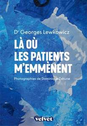 Un ebook offert par jour (éditions Le Bélial, Dystopia...) - Ex: Là où les patients m'emmènent, par Georges Lewkowicz (Dématérialisé)