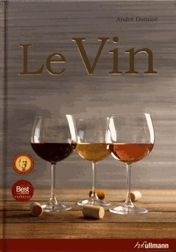Livre Le Vin de André Dominé- Grand Format