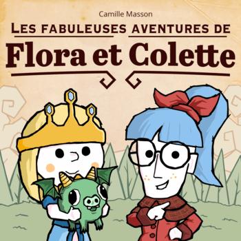 """Kit de jeu """"Les Fabuleuses Aventures de Flora et Colette"""" gratuit (Dématérialisé)"""