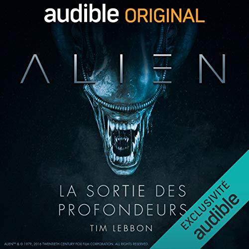 AudioBook Omnisonore Alien La sortie des profondeurs en Français - Série Complète Gratuite (Dématérialisée - 4h28)